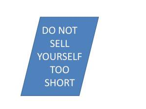 DON'T SELL YOURSELF